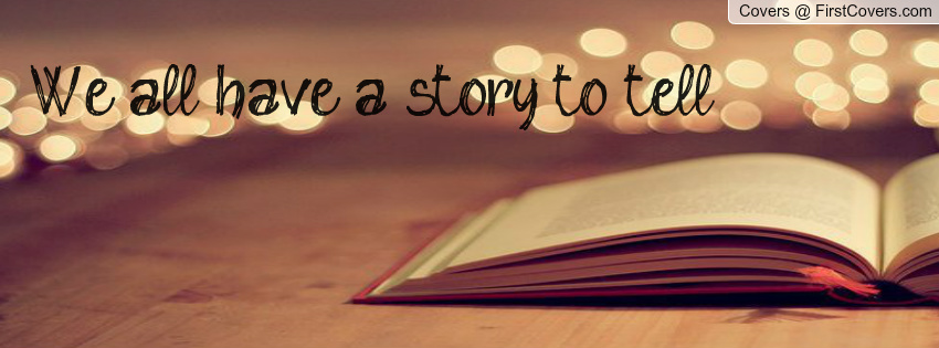 we_all_have_a_story_to_tell-952047